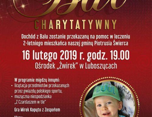 Wspieramy Piotrusia Świerca – Bal Charytatywny 16.02.2019 !!!